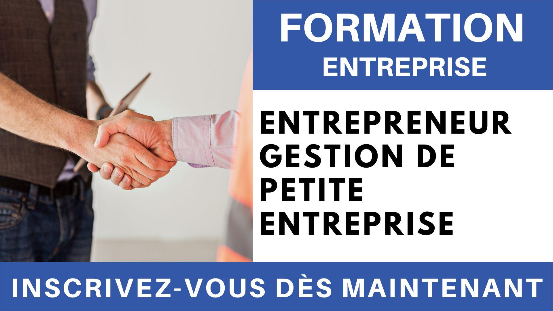 Formation Entreprise - Entrepreneur gestion de petite entreprise