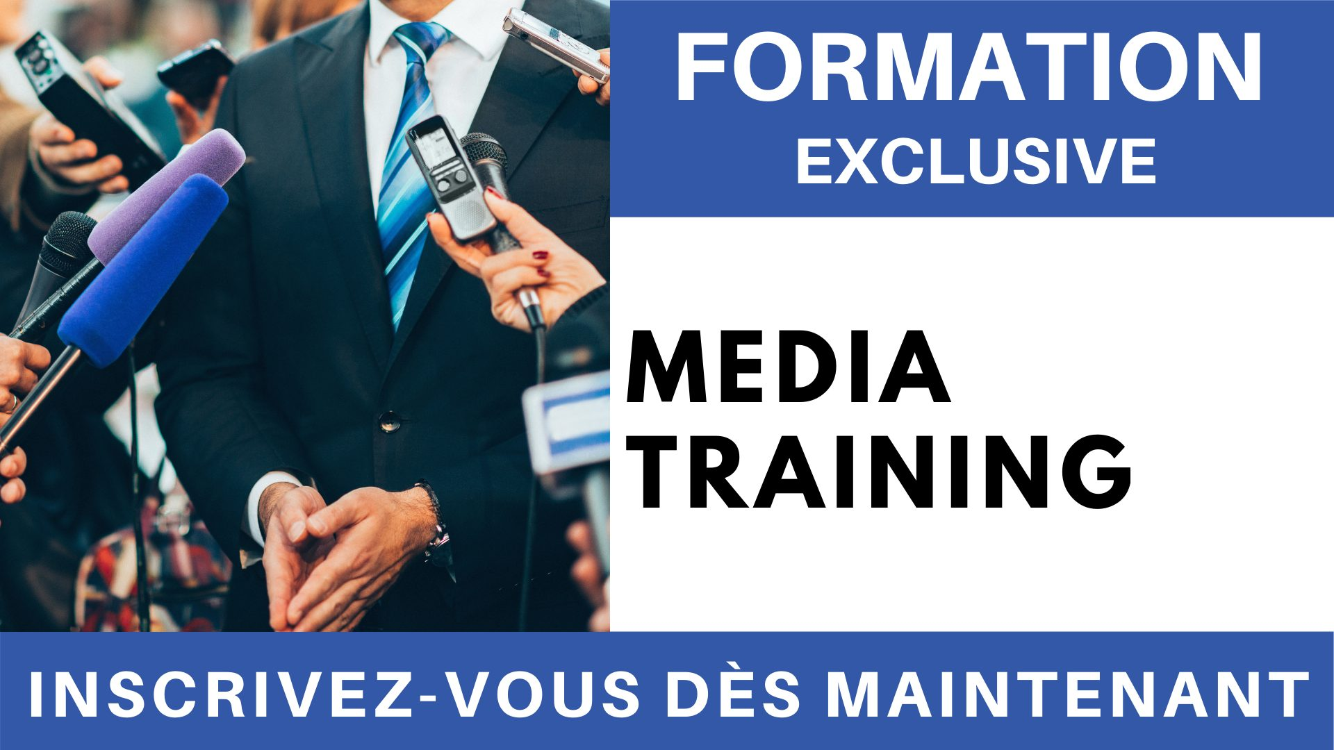 Formation Exclusive - Media training
