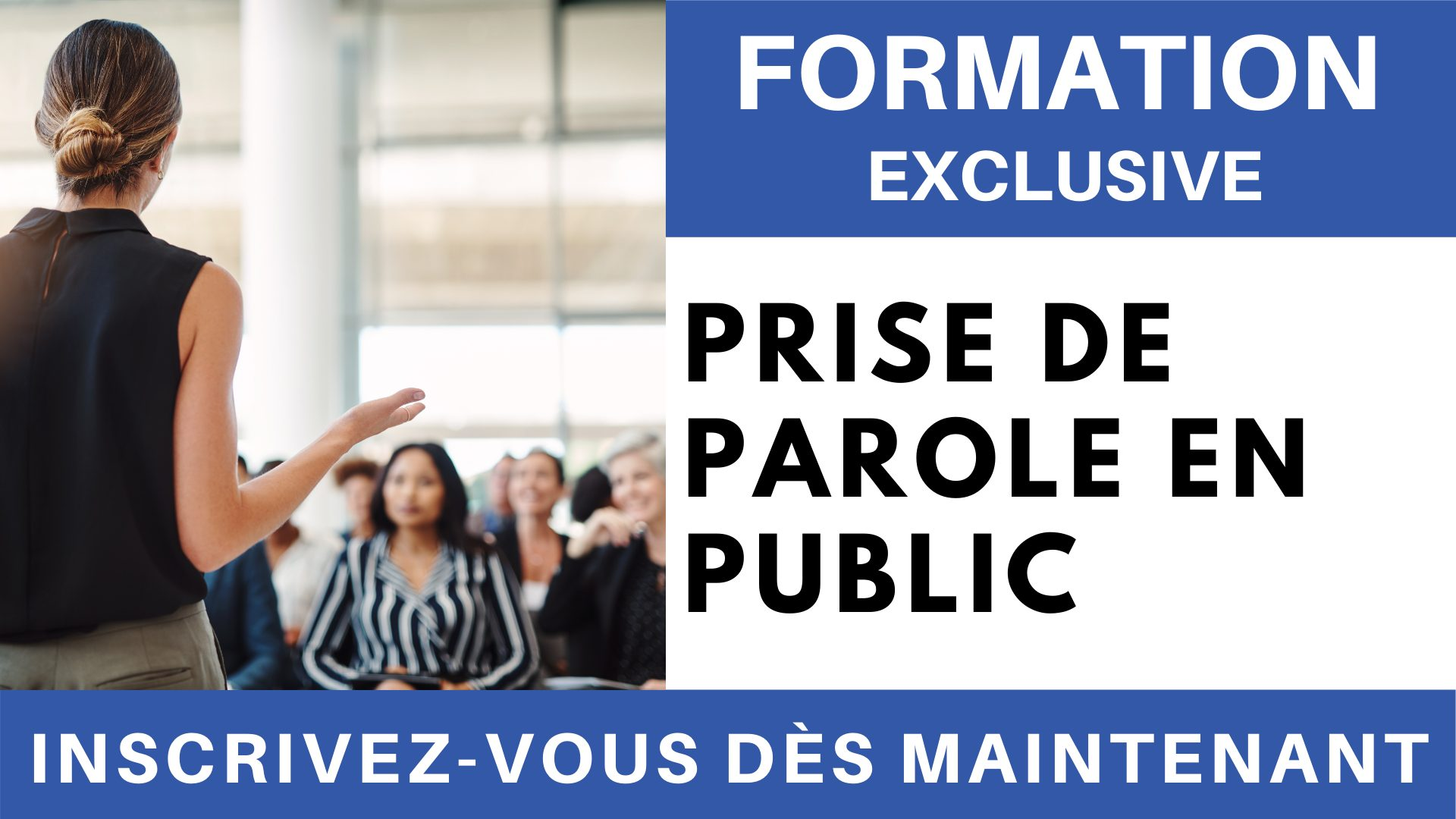 Formation Exclusive - Prise de parole en public