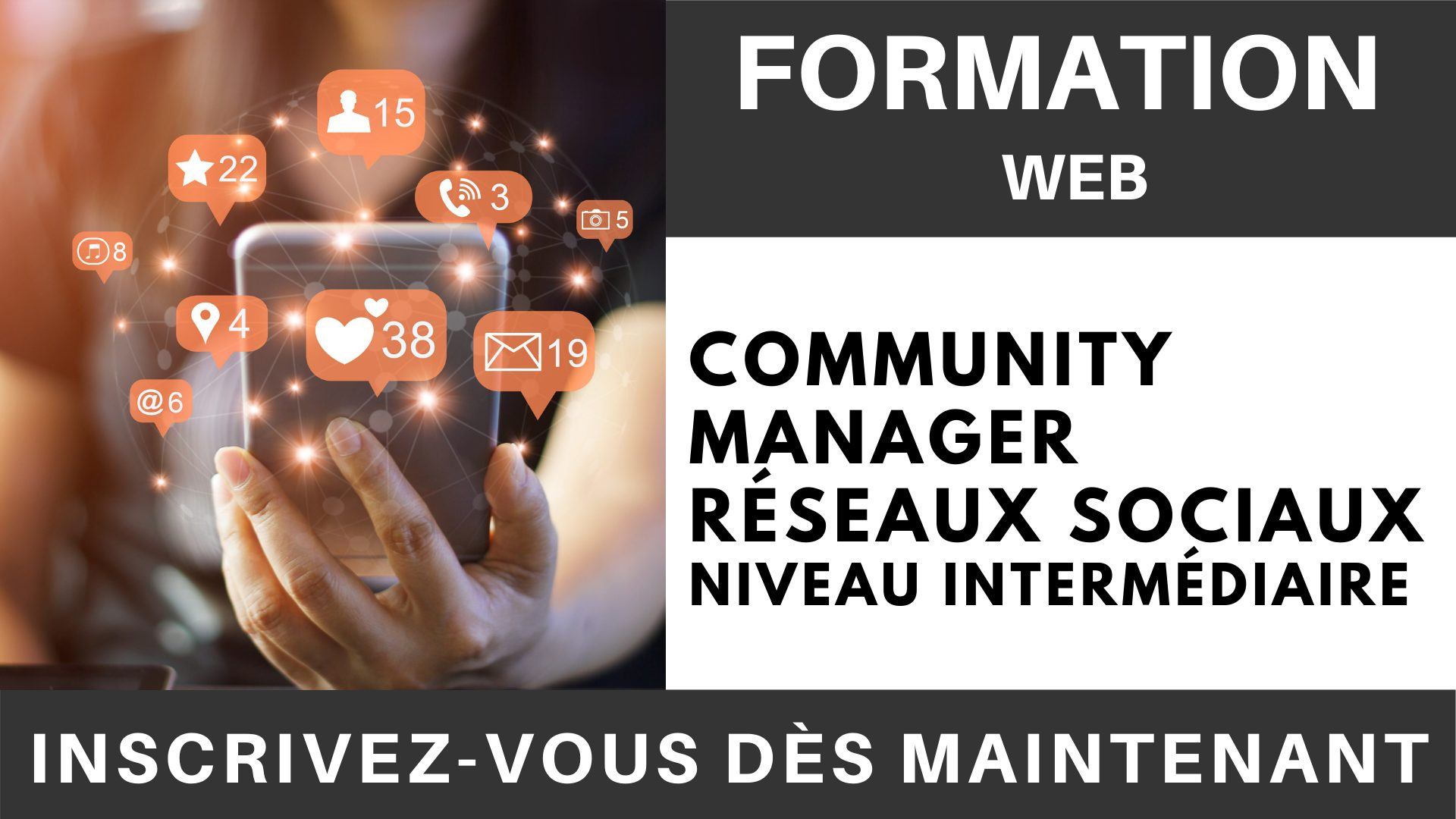 Formation WEB - Community Manager Réseaux sociaux Niveau intermédiaire