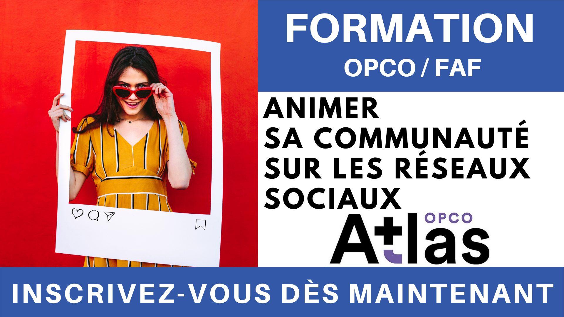 Formation OPCO FAF - Animer sa communauté sur les réseaux sociaux