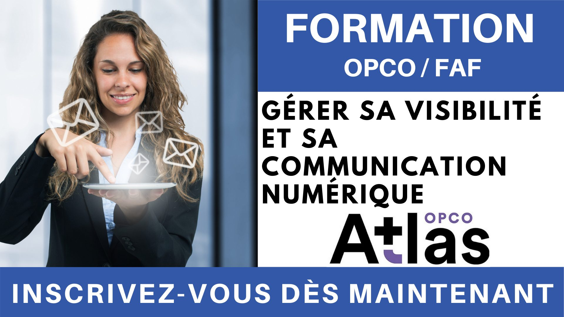 Formation OPCO FAF - Gérer sa visibilité et sa communication numérique
