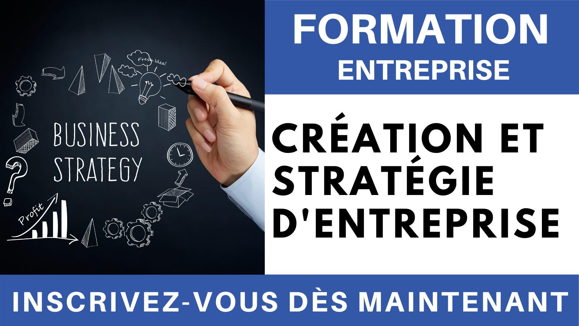 Formation Entreprise - Création et stratégie d'entreprise