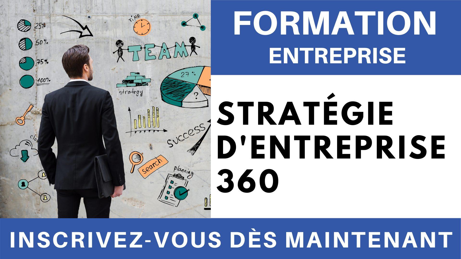 Formation Entreprise - stratégie d'entreprise 360