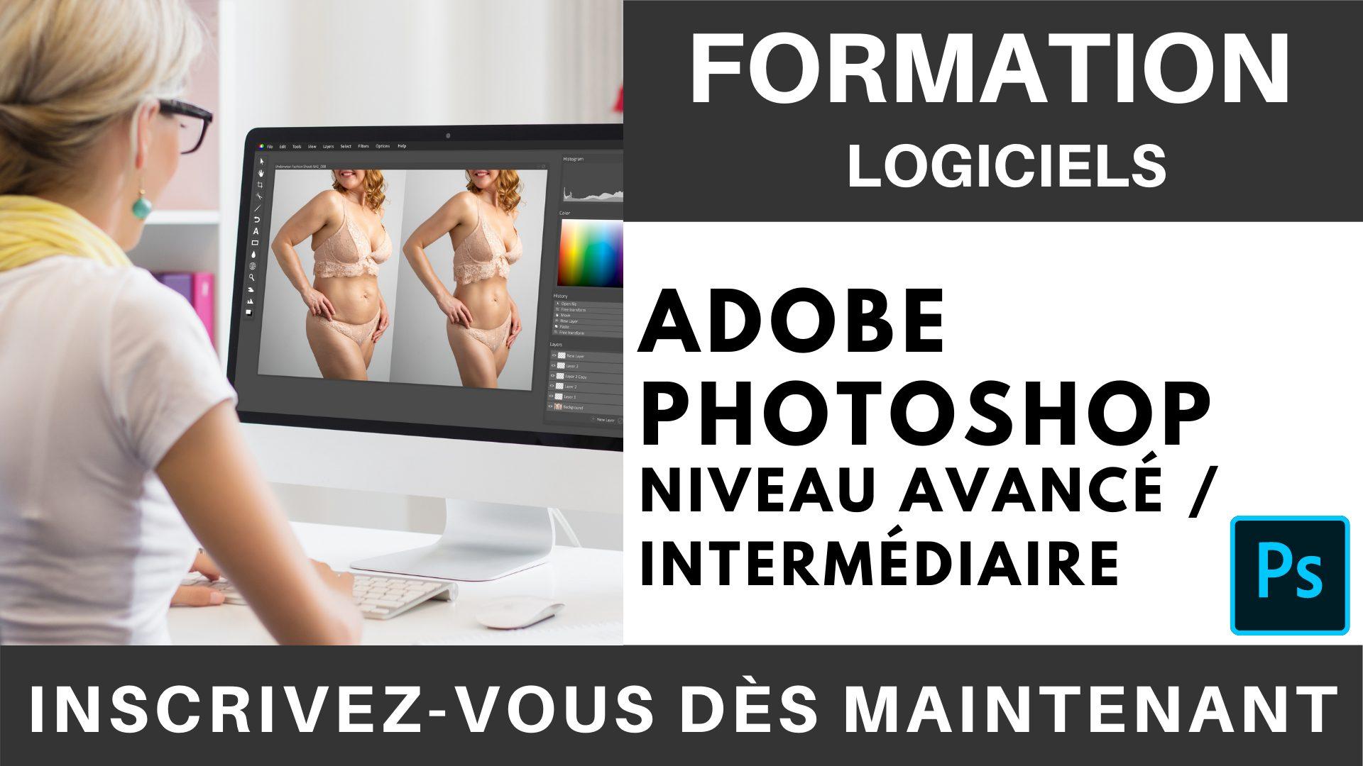 Formation LOGICIEL - Adobe Photoshop - Niveau intermédiaire/avancé