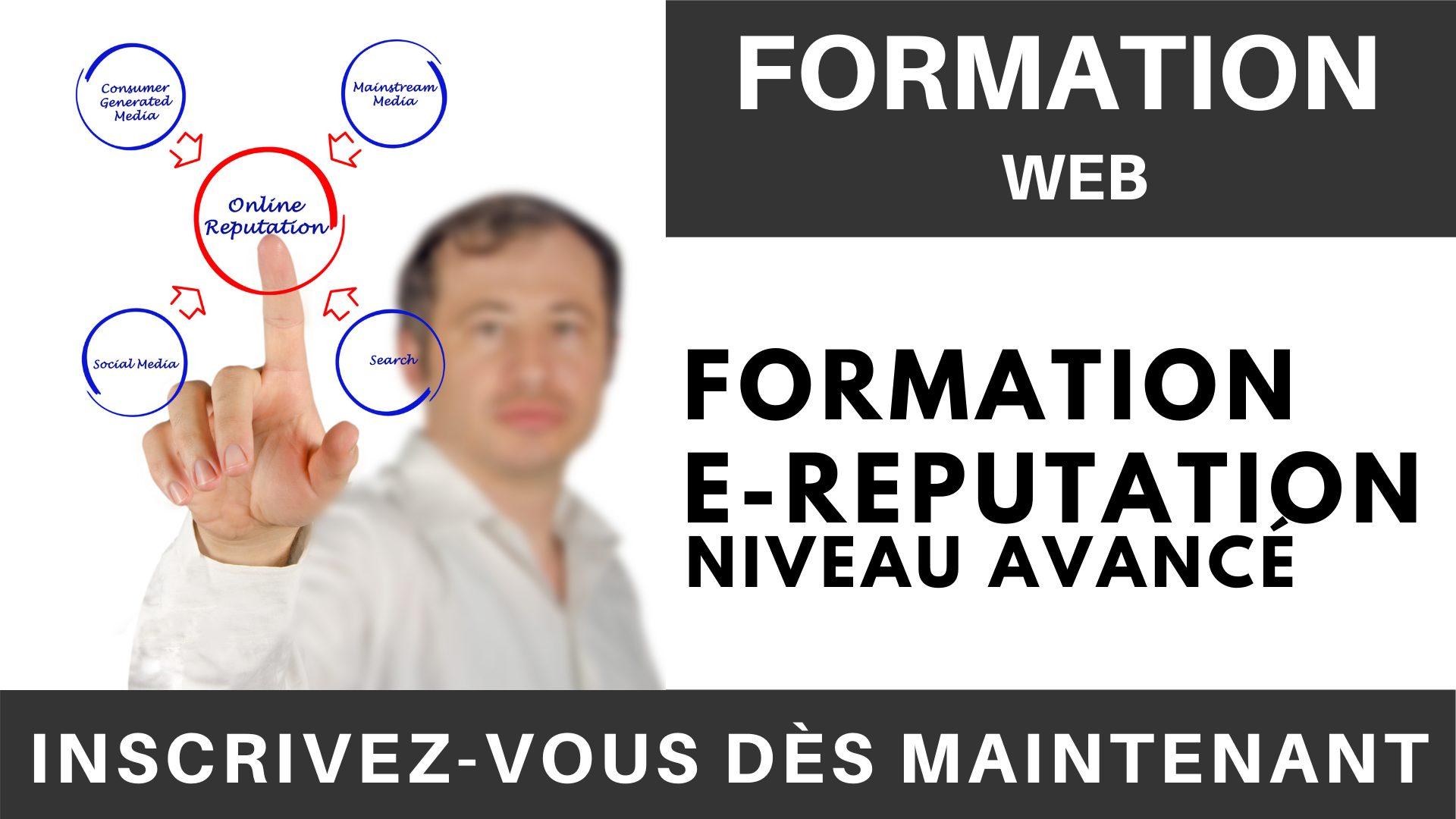 Formation WEB - Formation e-Reputation - niveau avancé