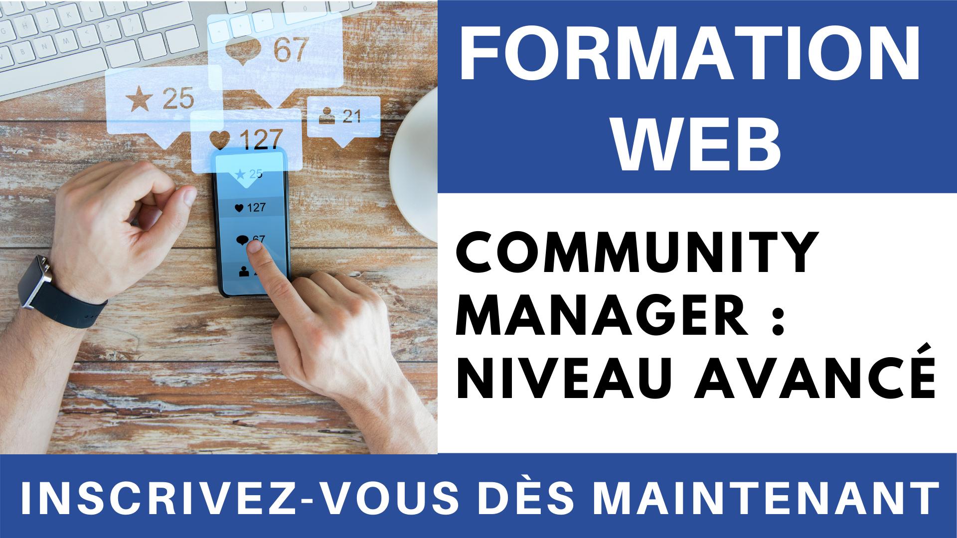 Vidéo - Formations Community manager - niveau  avancé