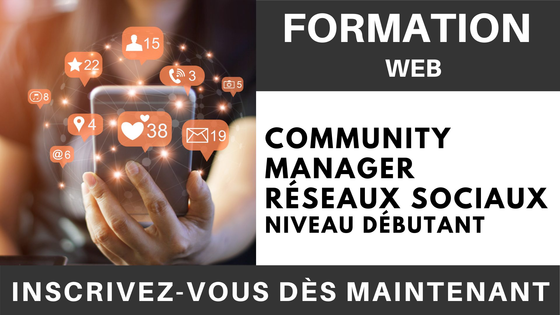 Formation WEB - Community Manager Réseaux sociaux Niveau Débutant