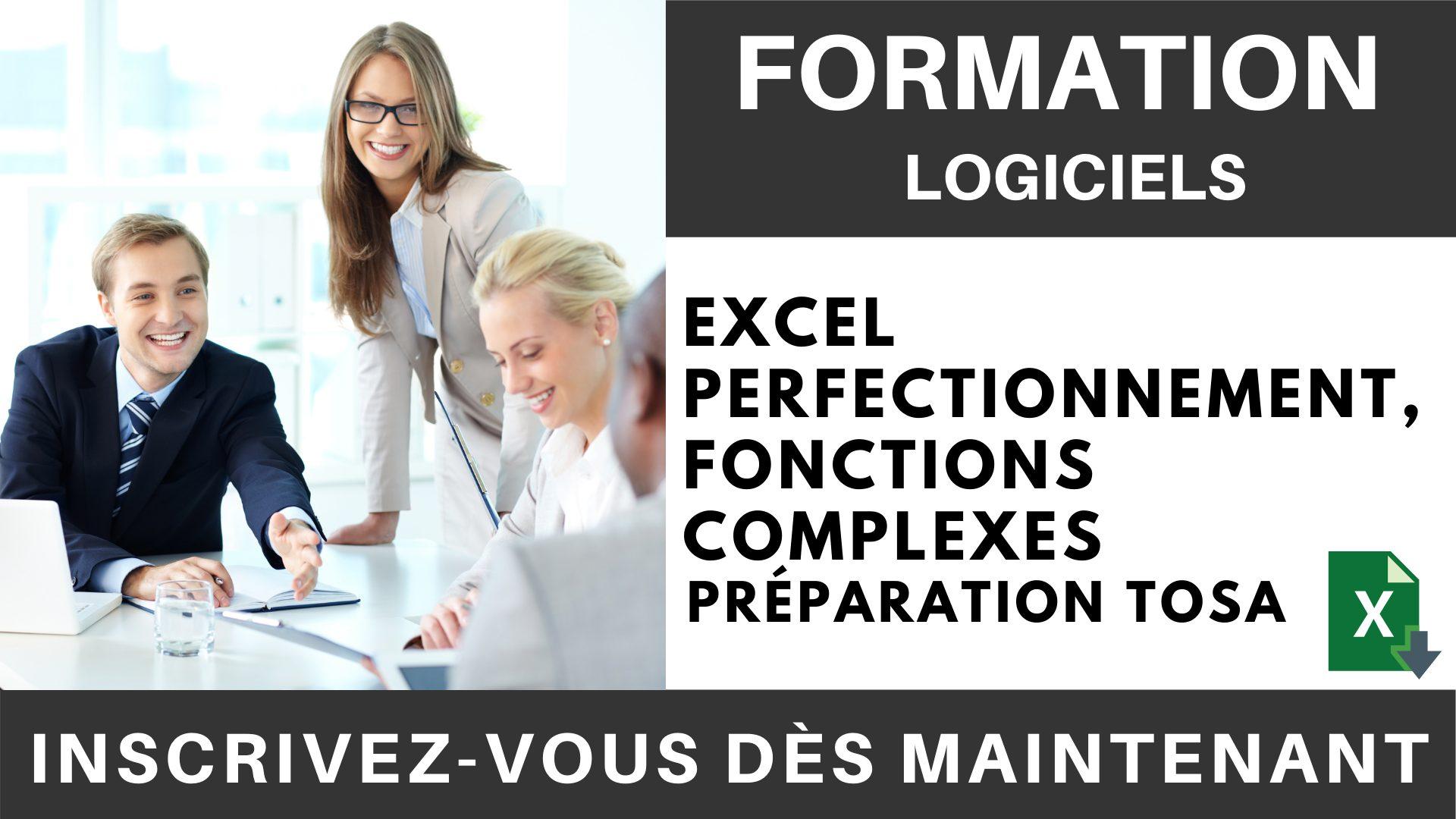 Formation LOGICIEL - Excel Perfectionnement, Fonctions complexes - Préparation TOSA