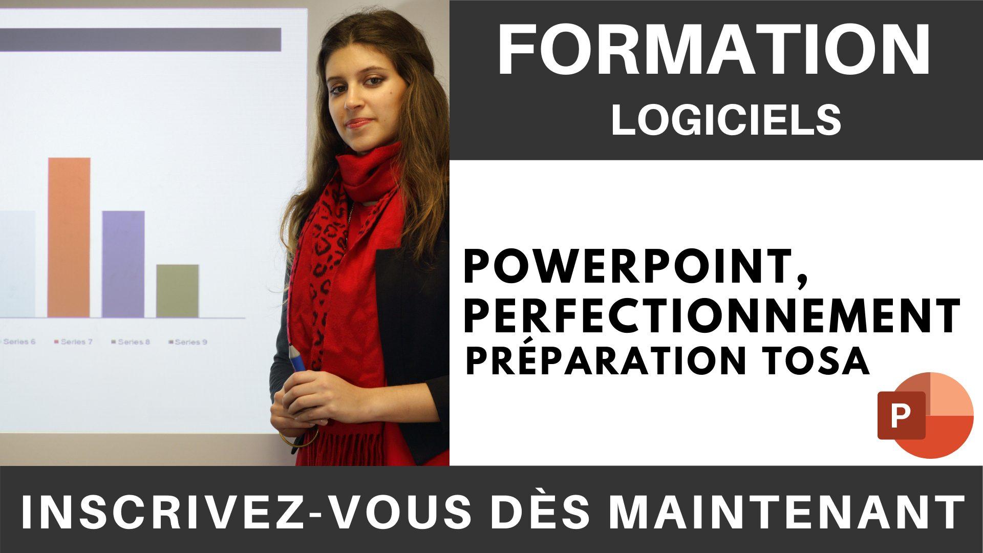 Formation LOGICIEL - PowerPoint, Perfectionnement - Préparation TOSA
