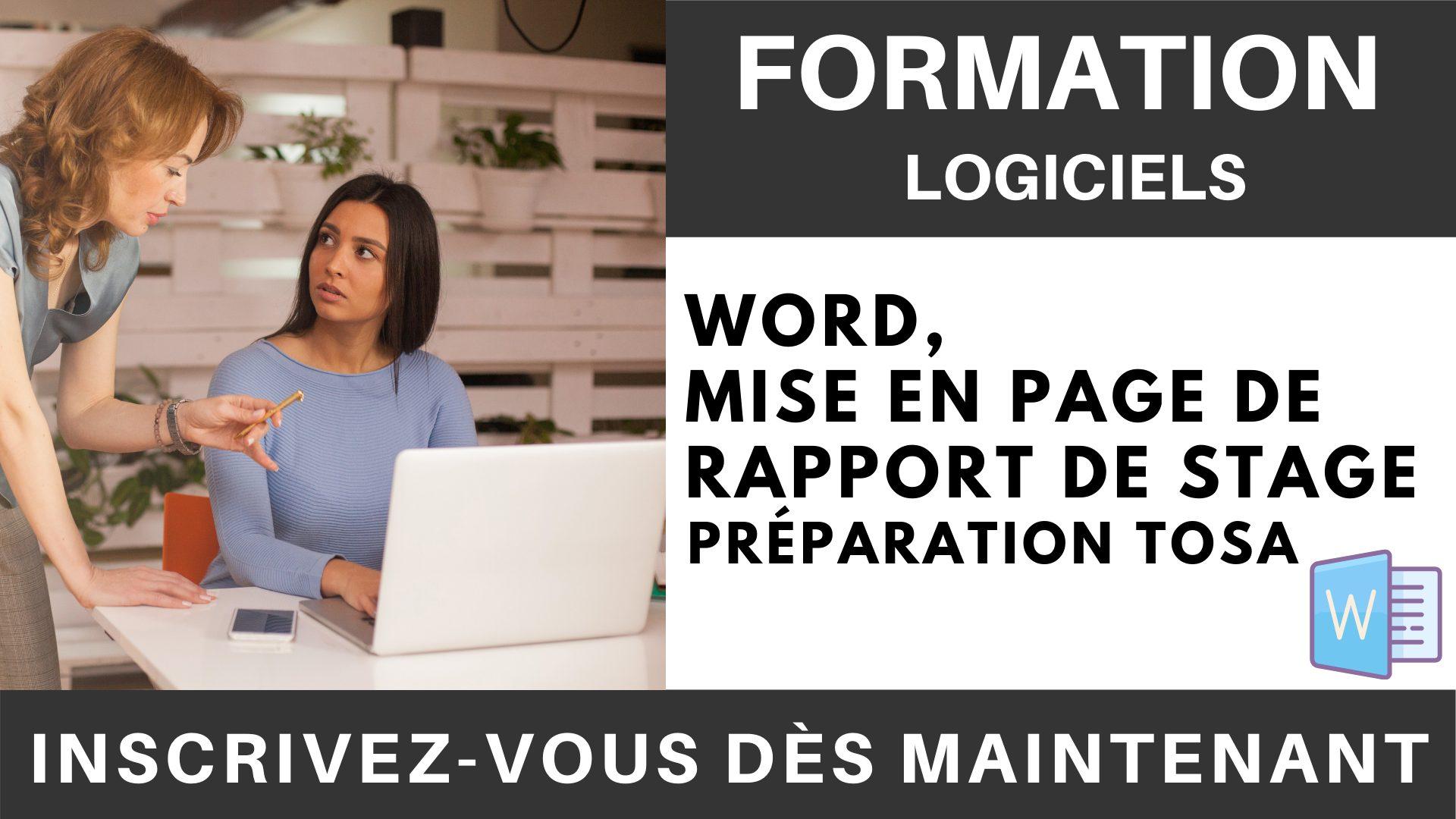 Formation LOGICIEL - Word, Mise en page de Rapport de stage - Préparation TOSA