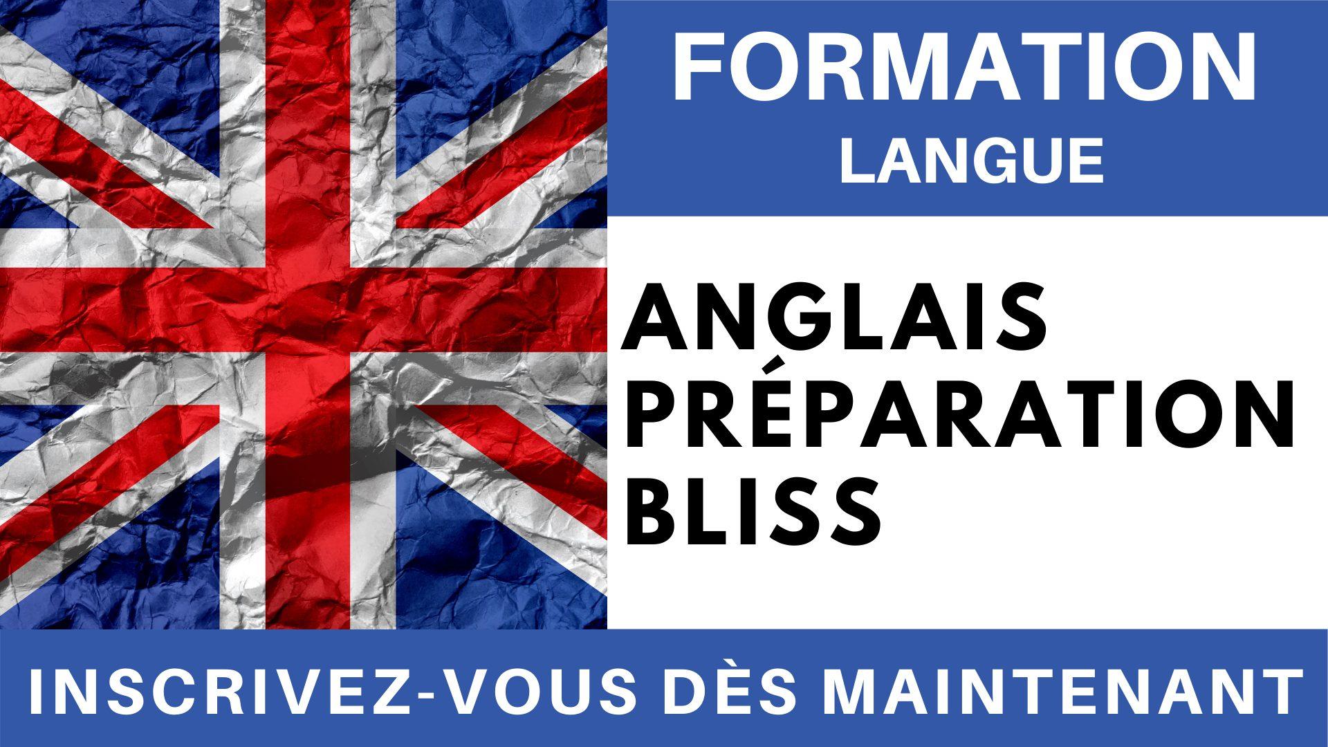 Formation Langue - Anglais Préparation BLISS