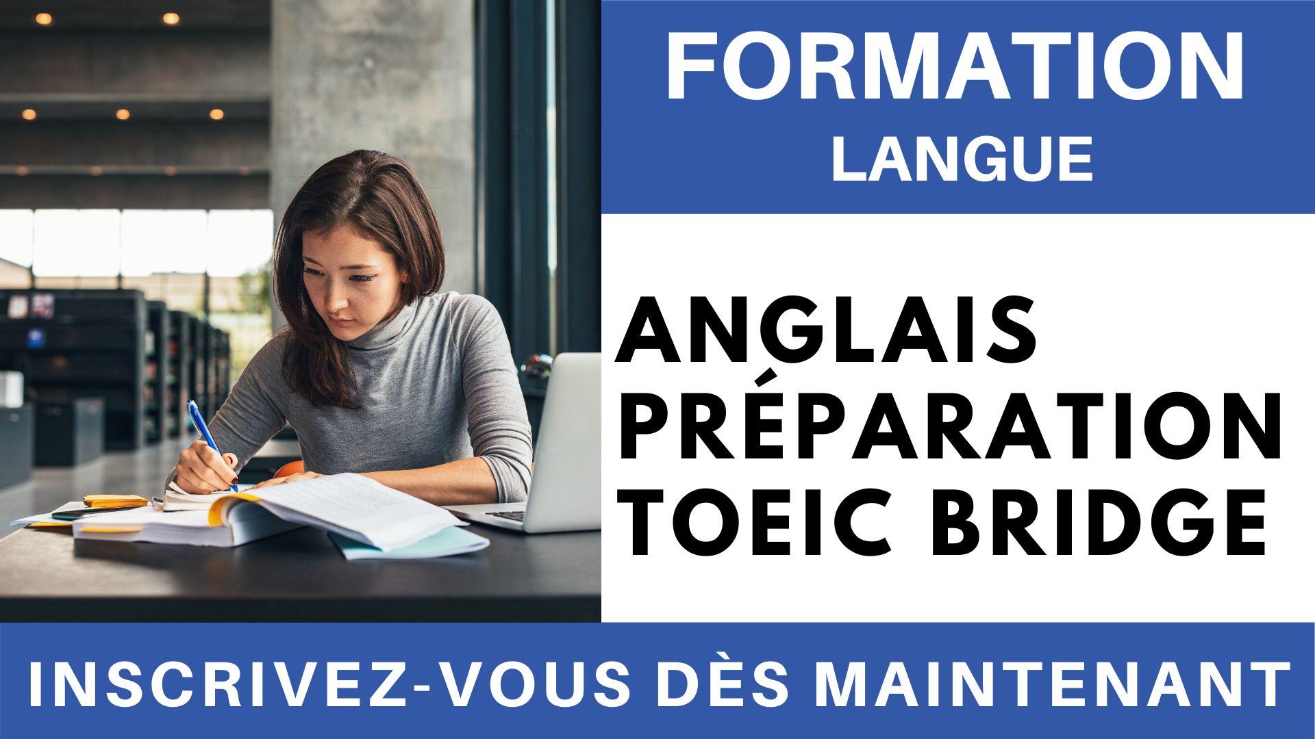 Formation Langue - Anglais Préparation TOEIC Bridge