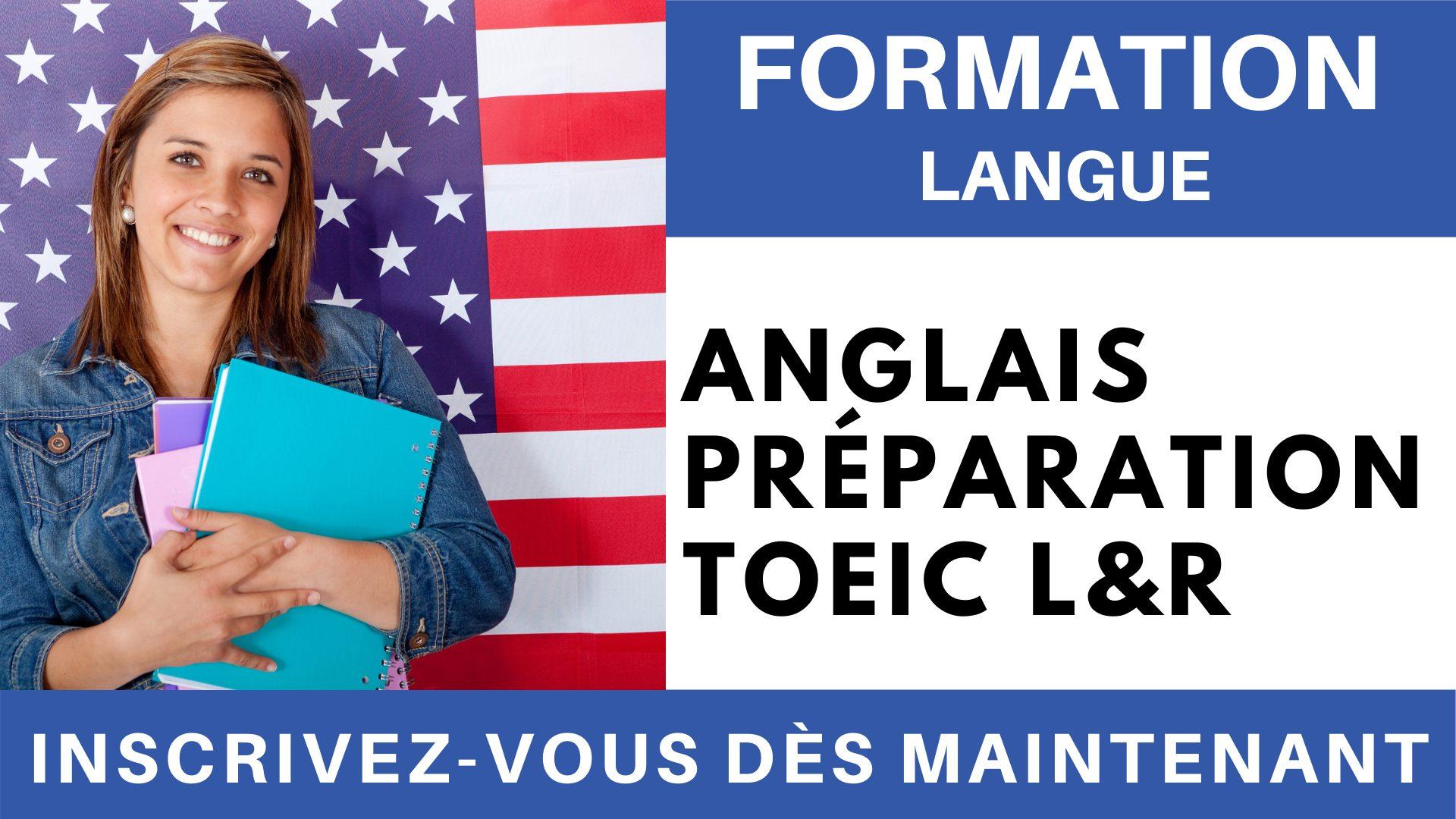 Formation Langue - Anglais Préparation TOEIC L&R