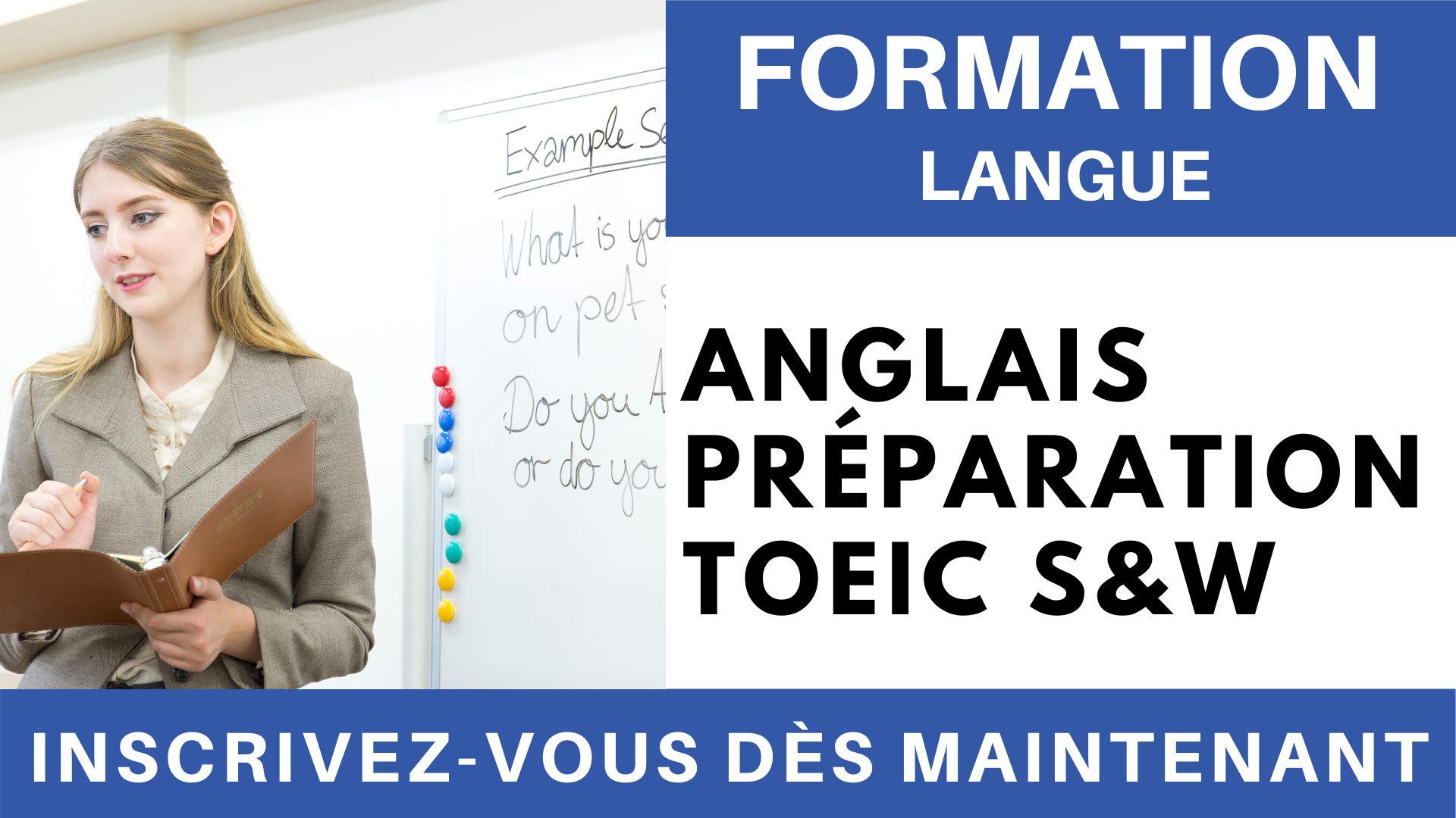 Formation Langue - Anglais Préparation TOEIC S&W
