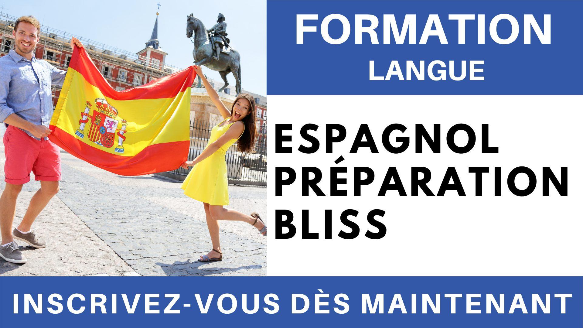 Formation Langue - Espagnol Préparation BLISS (1)