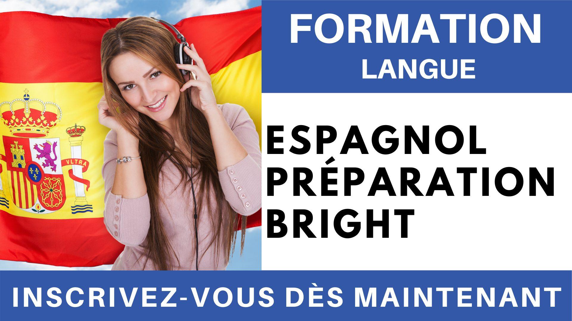 Formation Langue - Espagnol Préparation BRIGHT
