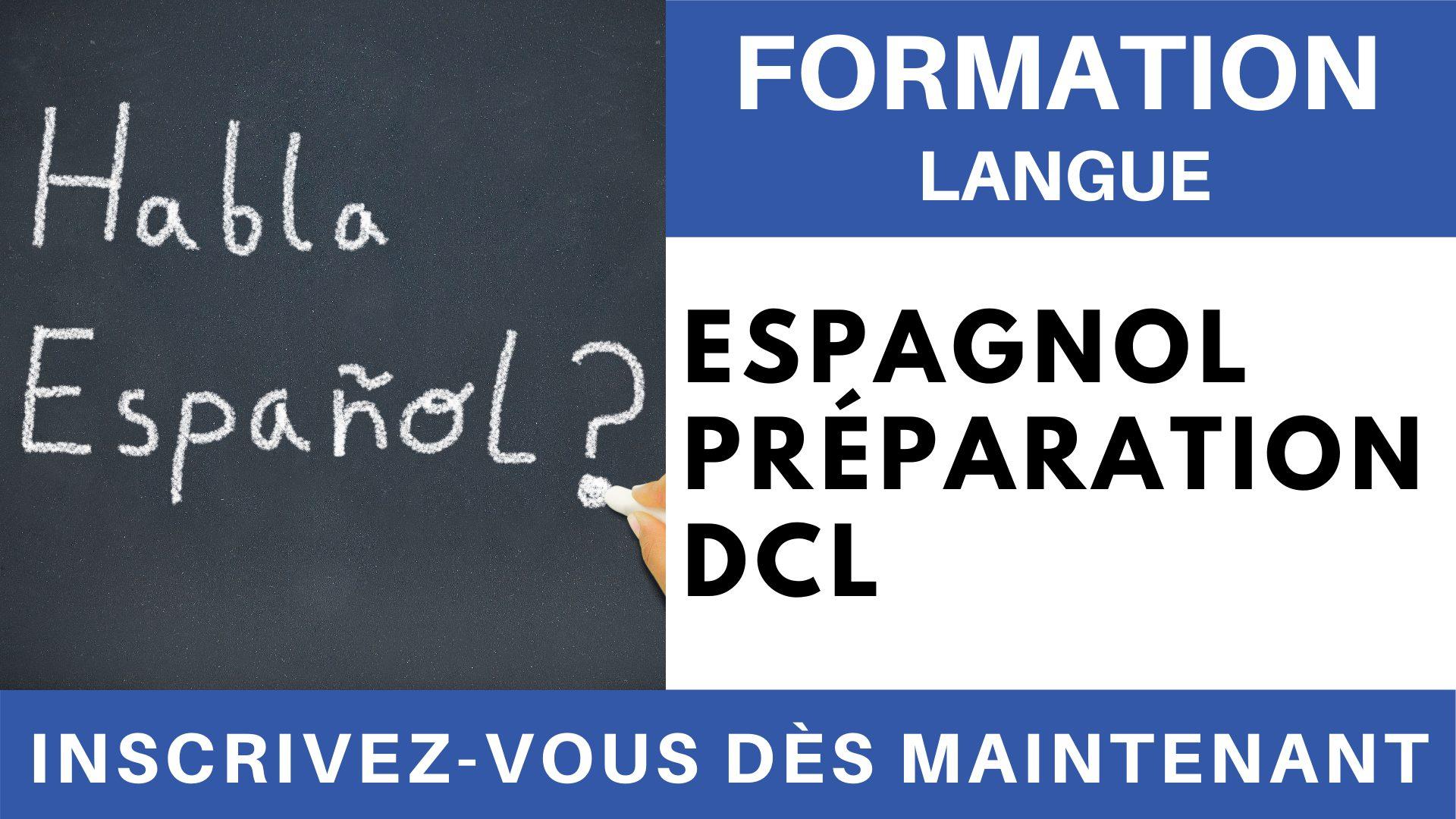 Formation Langue - Espagnol Préparation DCL