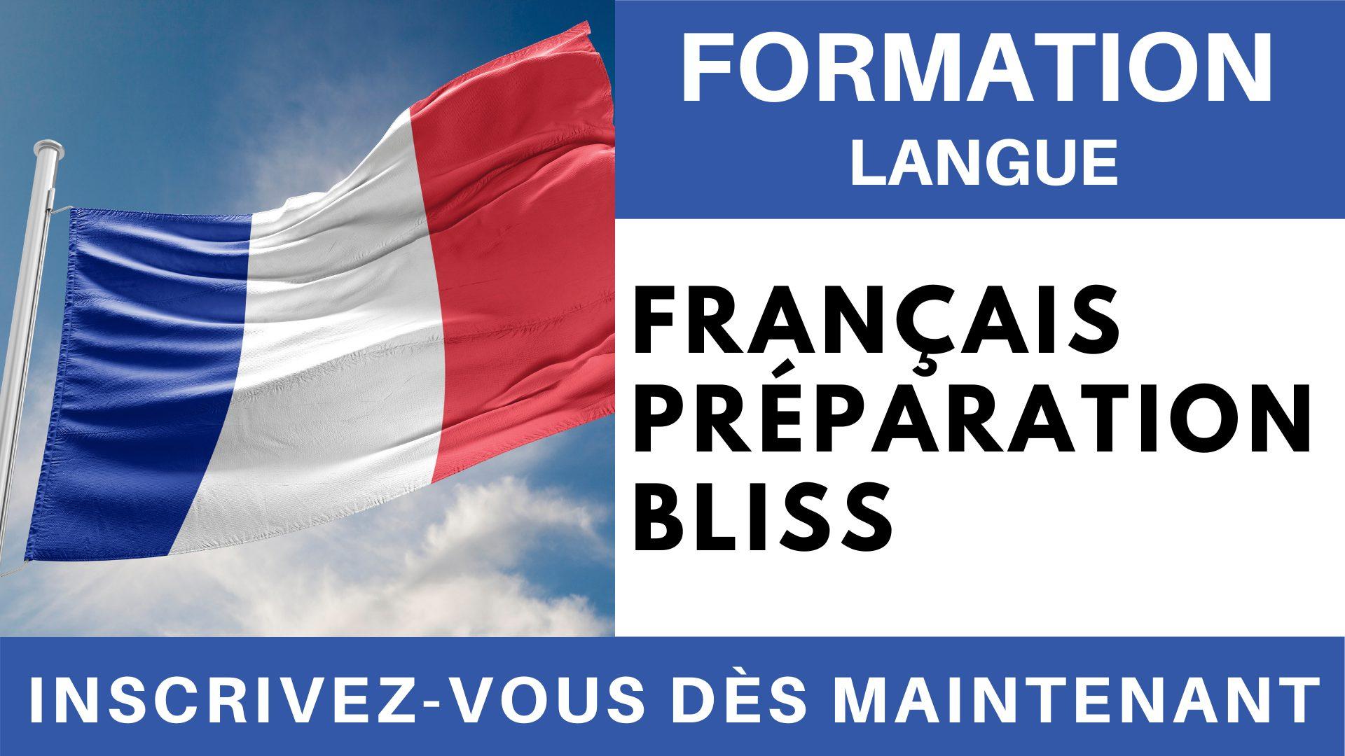 Formation Langue - Français Préparation BLISS