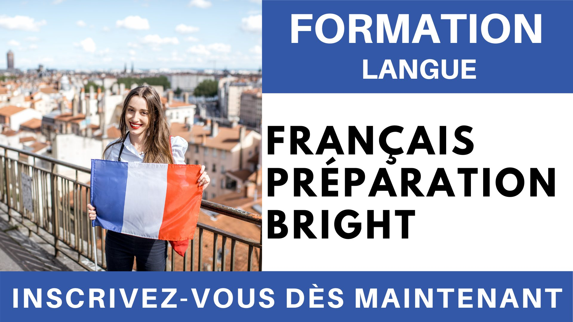 Formation Langue - Francais Préparation BRIGHT