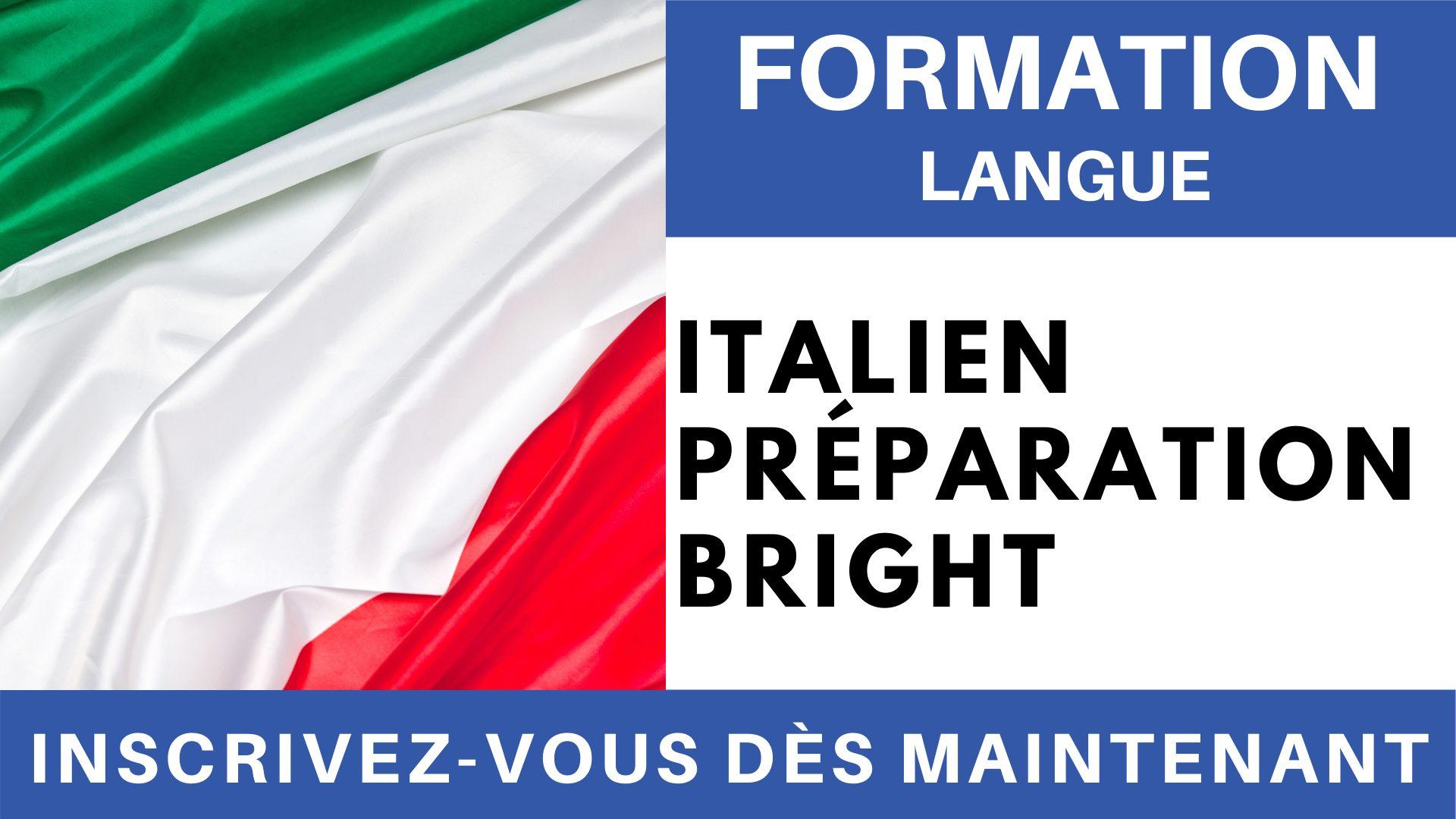 Formation Langue - Italien Préparation BRIGHT