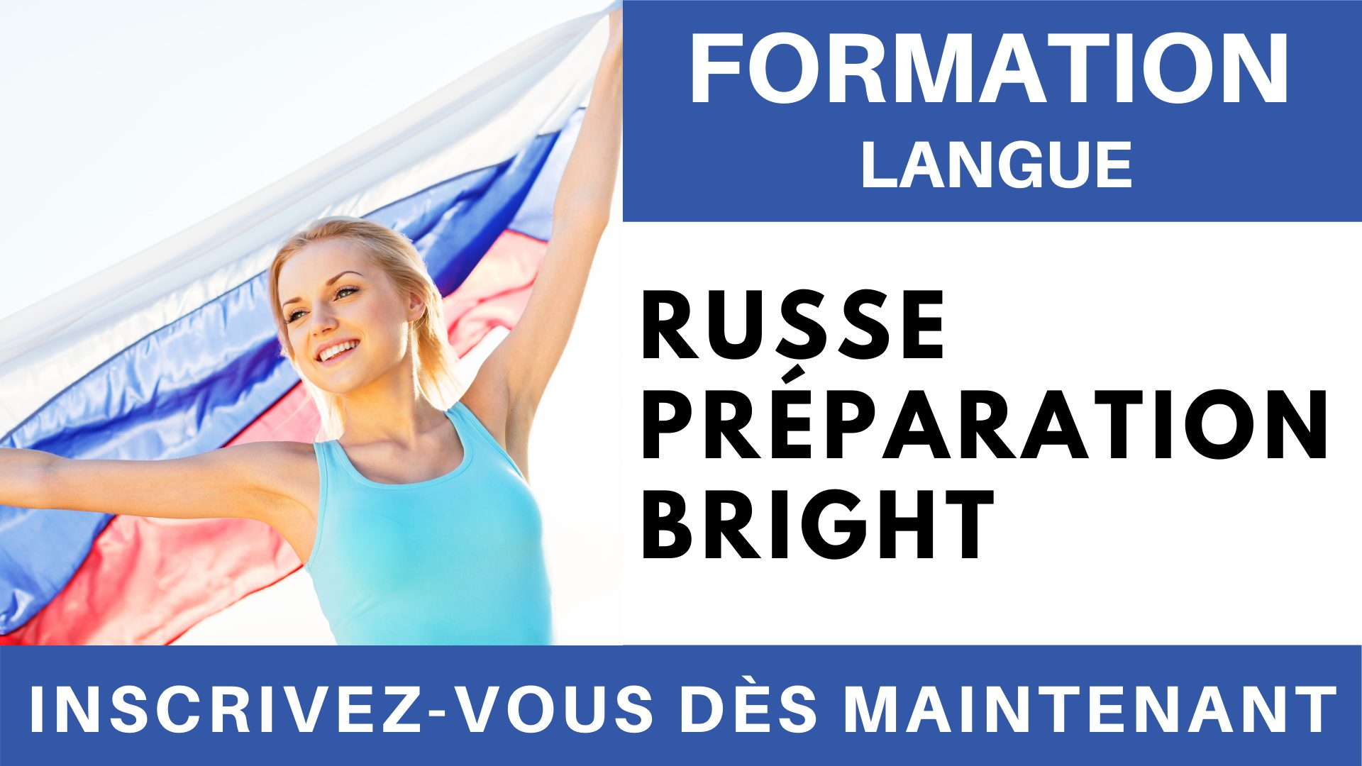 Formation Langue - Russe Préparation BRIGHT