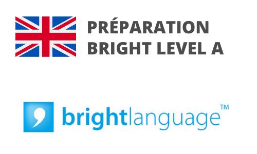 Formation Anglais Préparation BRIGHT LEVEL A