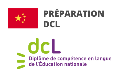 Formation Chinois Préparation DCL