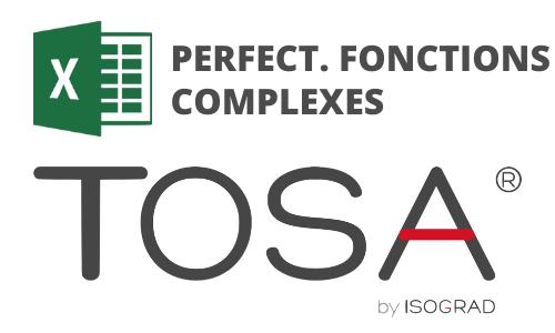 Formation Excel Perfectionnement Fonctions complexes Préparation TOSA