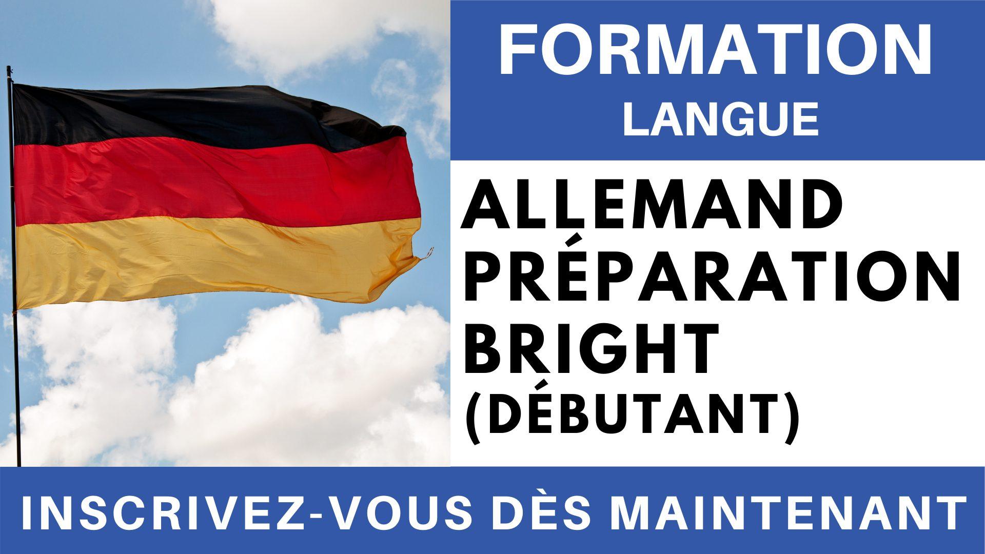 Formation Langue - Allemand Préparation BRIGHT Débutant