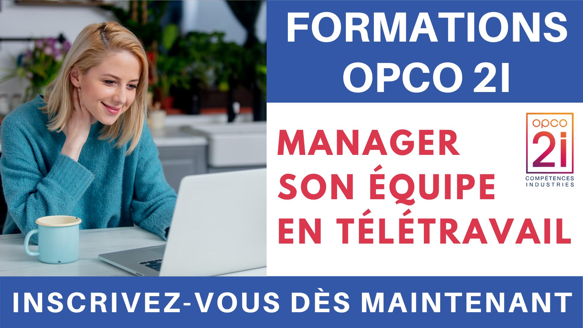 Formations OPCO 2i - manager son équipe en télétravail