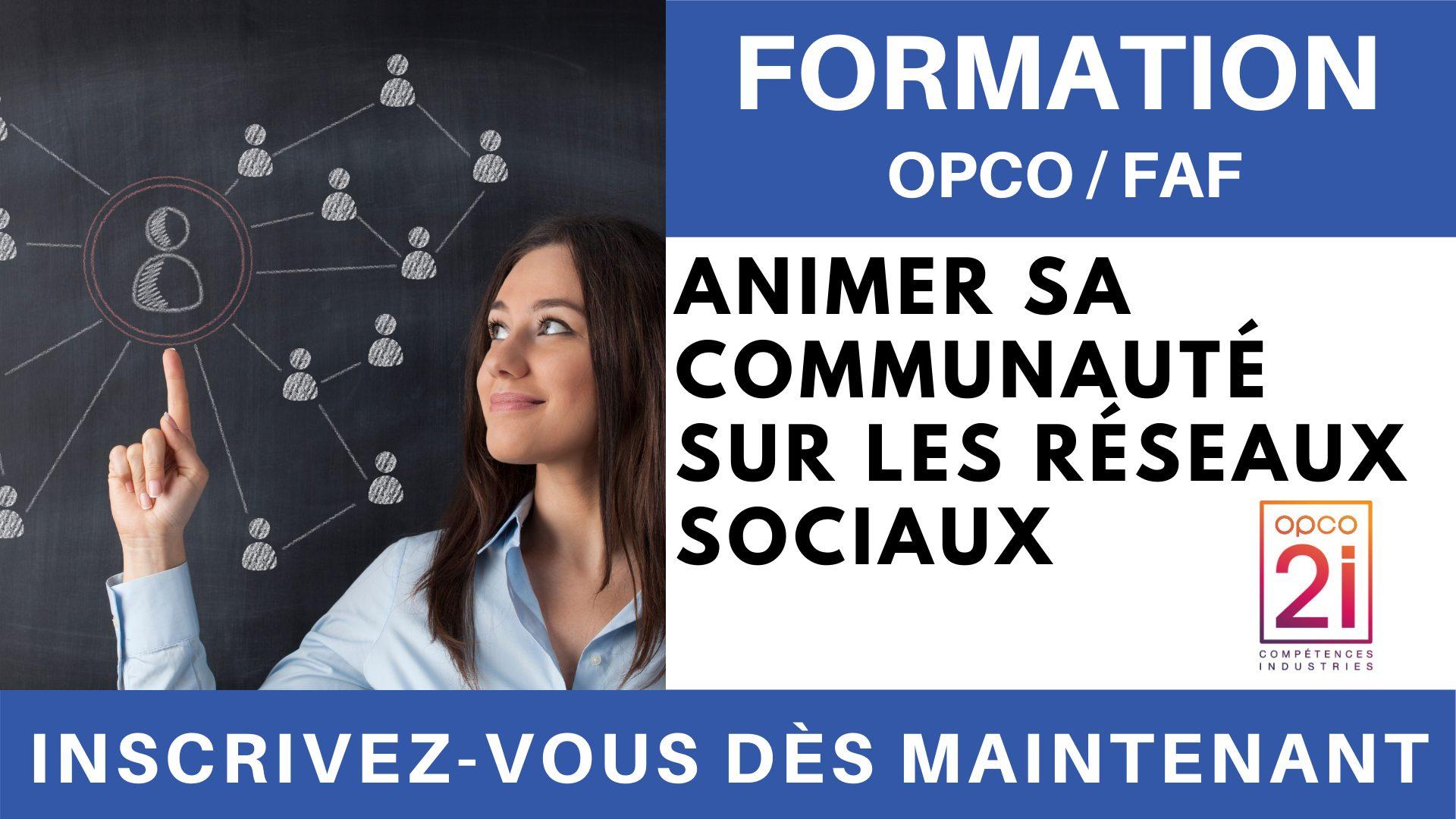 Formation OPCO FAF - COMMUNITY MANAGEMENT - Animer sa communauté sur les réseaux sociaux
