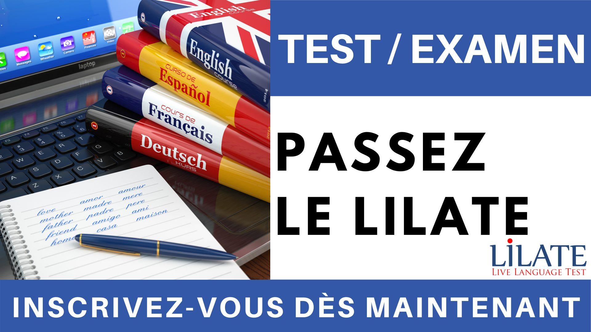 TEST EXAMEN - Passez le LILATE